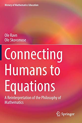 Connecting Humans to Equations: A Reinterpretation of the Philosophy of Mathematics