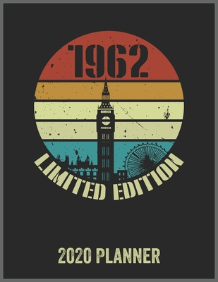 1962 Limited Edition 2020 Planner: Daily Weekly Planner with Monthly quick-view/over view with 2020 Planner