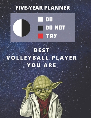 5 Year Monthly Planner For 2020, 2021, 2022 Best Gift For Volleyball Player Funny Yoda Quote Appointment Book Five Years Weekly Agenda Present For Team: Star Wars Fan Notebook Start: January 60 Months To Plan Personal Day Book For Goals