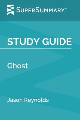 Study Guide: Ghost by Jason Reynolds