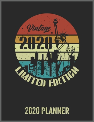 Vintage 2020 Limited Edition 2020 Planner: Daily Weekly Planner with Monthly quick-view/over view with 2020 Planner