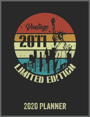 Vintage 2011 Limited Edition 2020 Planner: Daily Weekly Planner with Monthly quick-view/over view with 2020 Planner