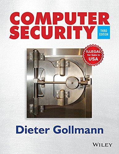Computer Security (Edn 3) By Dieter Gollmann