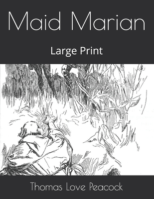 Maid Marian: Large Print