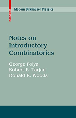Notes on Introductory Combinatorics (Progress in Computer Science and Applied Logic Book 4)