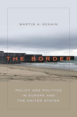 The Border: Policy and Politics in Europe and the United States
