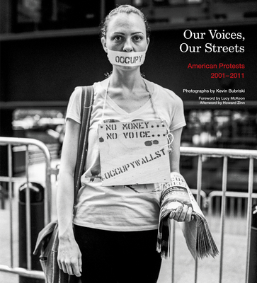 Our Voices, Our Streets: American Protests 2001-2011