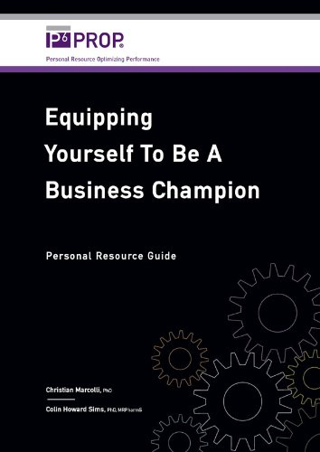 Equipping Yourself to be a Business Champion: Personal Resource Guide