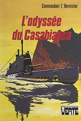 L'odyssée du Casabianca: 27 novembre 1942 - 13 septembre 1943
