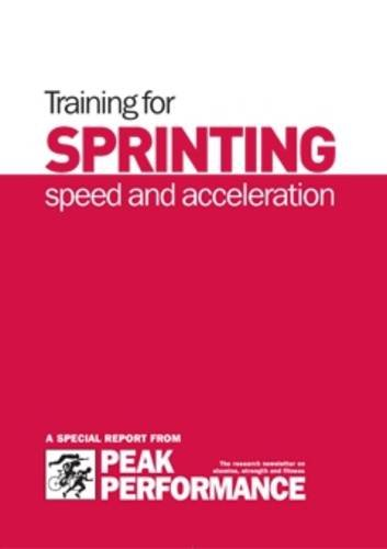 Training for Sprinting, Speed and Acceleration