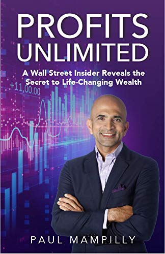 Profits Unlimited: A Wall Street Insider Reveals the Secret to Life-Changing Wealth