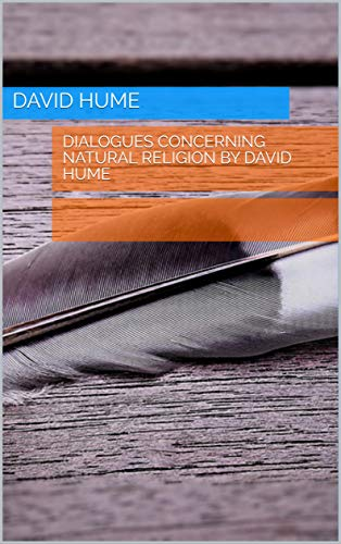 Dialogues Concerning Natural Religion by David Hume