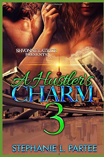 A HUSTLER'S CHARM 3