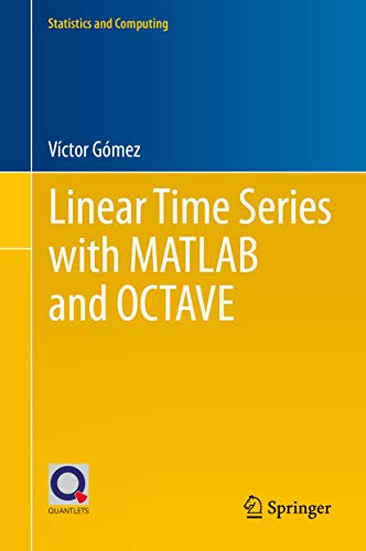 Linear Time Series with MATLAB and OCTAVE