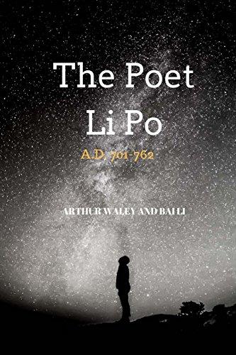 The Poet Li Po: A.D. 701-762