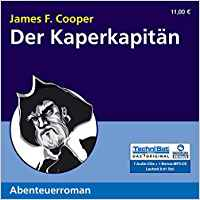 Der Kaperkapitän James Fenimore Cooper , Franziska Stawitz