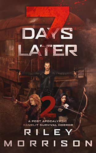 7 Days Later 2: A Post Apocalyptic Gamelit Survival Horror