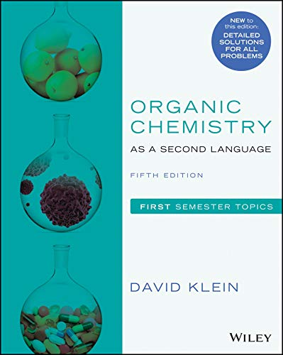Organic Chemistry as a Second Language, First Semester Topics, 5th Edition