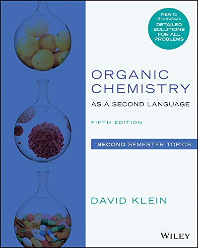 Organic Chemistry as a Second Language, Second Semester Topics, 5th Edition