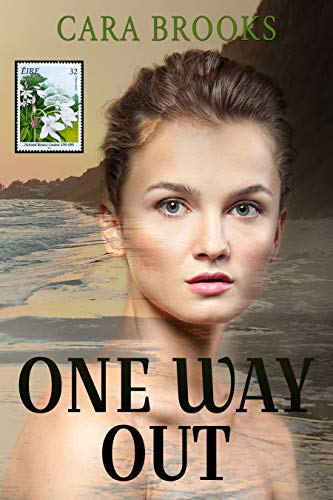 ONE WAY OUT: Book 1 (Irish Series)
