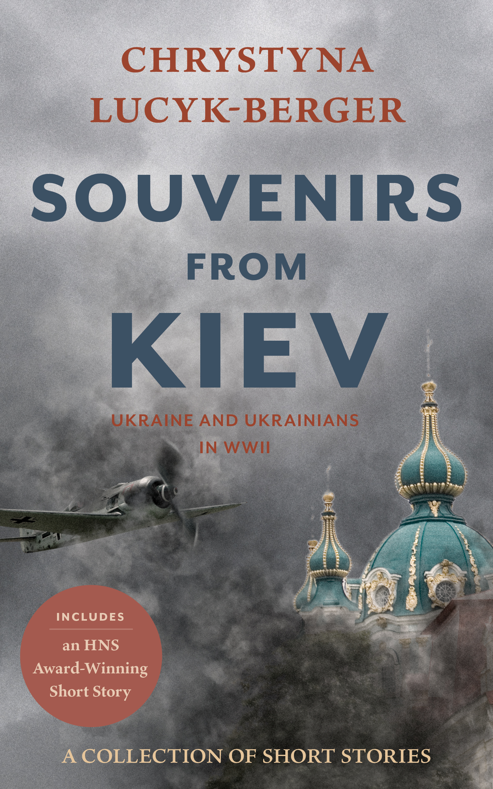 Souvenirs from Kiev: Ukraine and Ukrainians in WWII