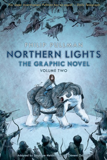 Northen Lights: Graphic Novel, Volume 2