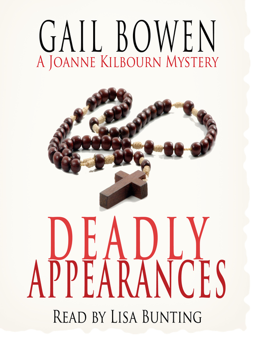 Deadly Appearances (A Joanne Kilbourn Mystery #1) (Audiobook)