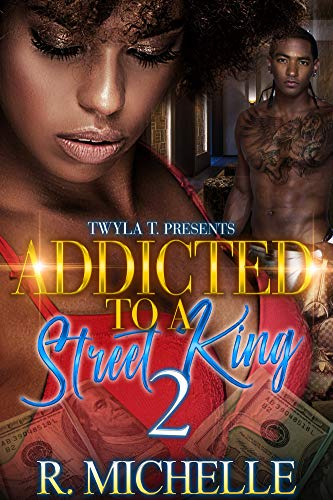 Addicted To A Street King 2: The Finale