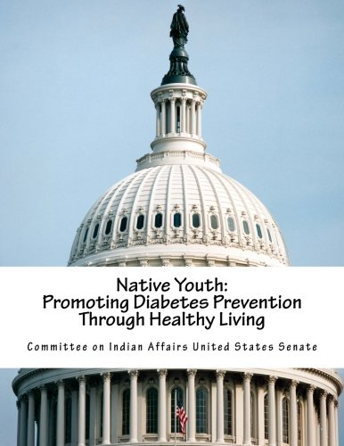 Native Youth: Promoting Diabetes Prevention Through Healthy Living