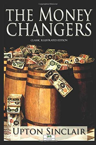 The Moneychangers - Classic Illustrated Edition