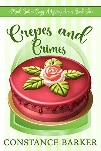 Crepes and Crimes (Mad Batter #2)