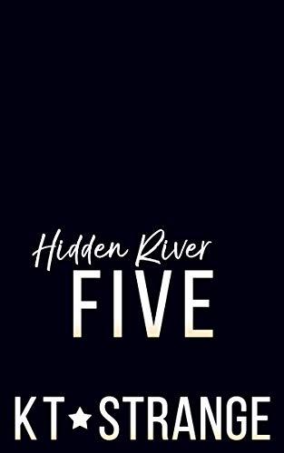 Hidden River Five (Hidden River Academy #5)