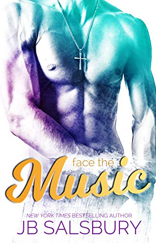 Face the Music (Love, Hate, Rock-n-Roll, #3)