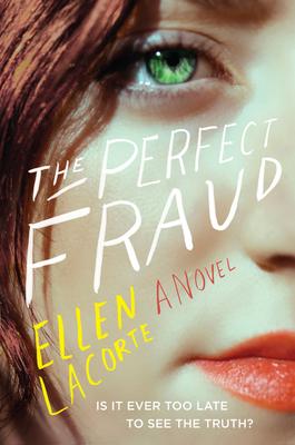 The Perfect Fraud: A Novel