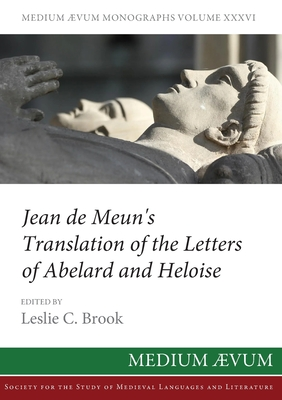 Jean de Meun's Translation of the Letters of Abelard and Heloise