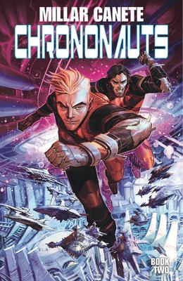 Chrononauts, Vol. 2: Futureshock