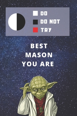 Medium College-Ruled Notebook, 120-page, Lined Best Gift For Mason Funny Yoda Quote Present For Masonry or Bricklayer: Star Wars Motivational Themed Journal For School Notes, Student Work or Job Goals, Apprenticeship Program