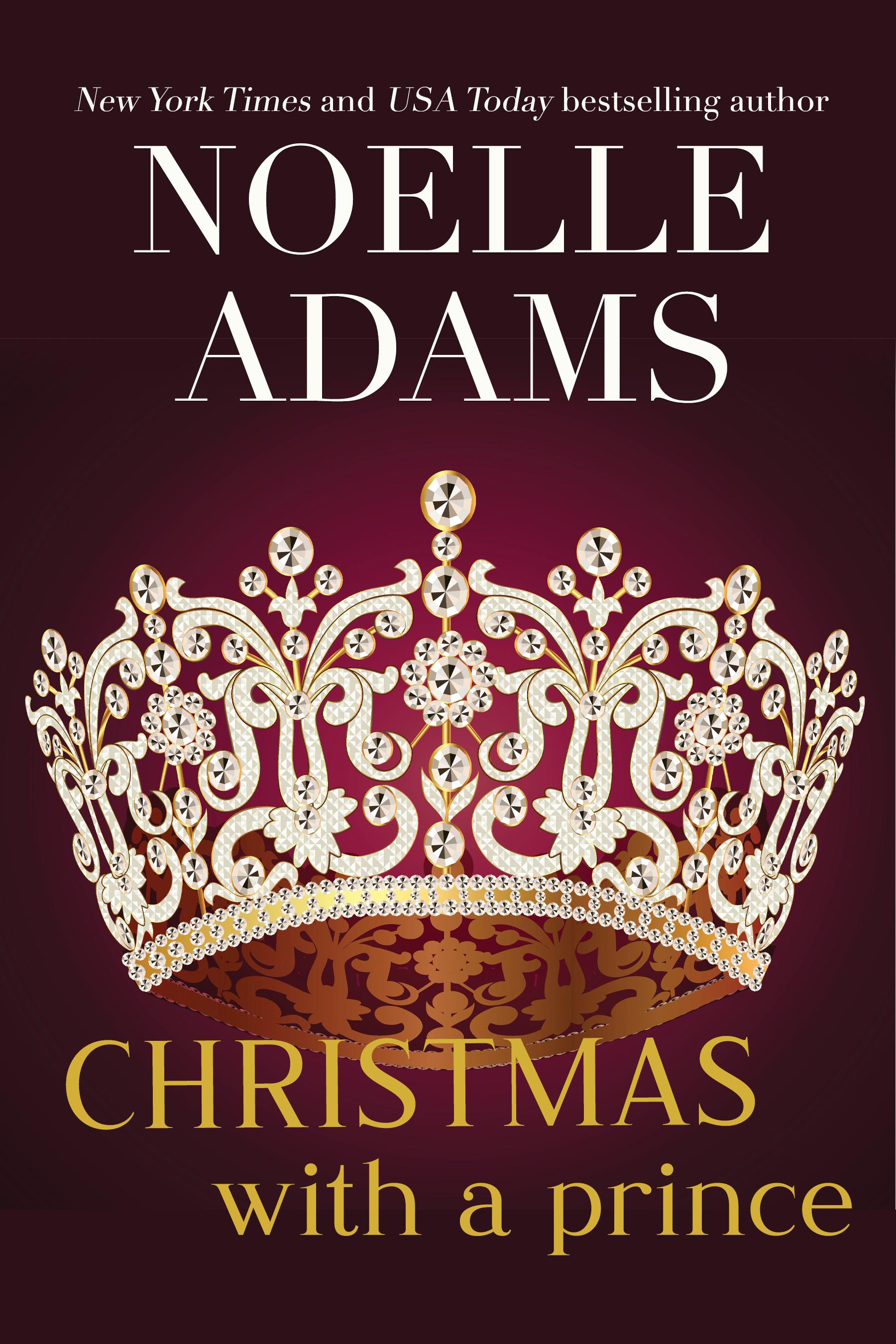 Christmas with a Prince (Rothman Royals Book 4)