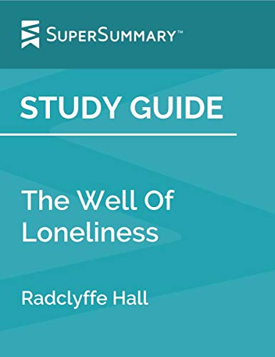 Study Guide: The Well Of Loneliness by Radclyffe Hall