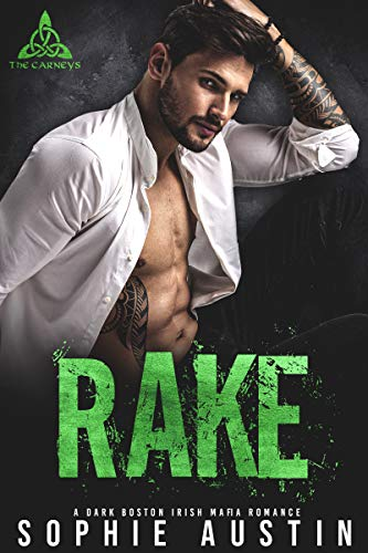 Rake: A Dark Boston Irish Mafia Romance (The Carneys Book 1)