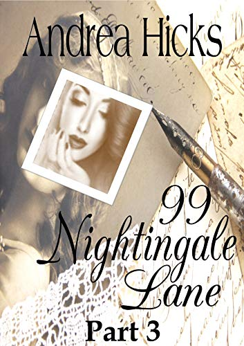 99 Nightingale Lane: Gripping, spell-binding historical fiction romance set in World War 1 (Nightingale Lane Series Part 3)