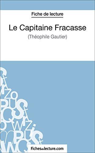Le Capitaine Fracasse de Théophile Gautier (Fiche de lecture): Analyse complète de l'oeuvre