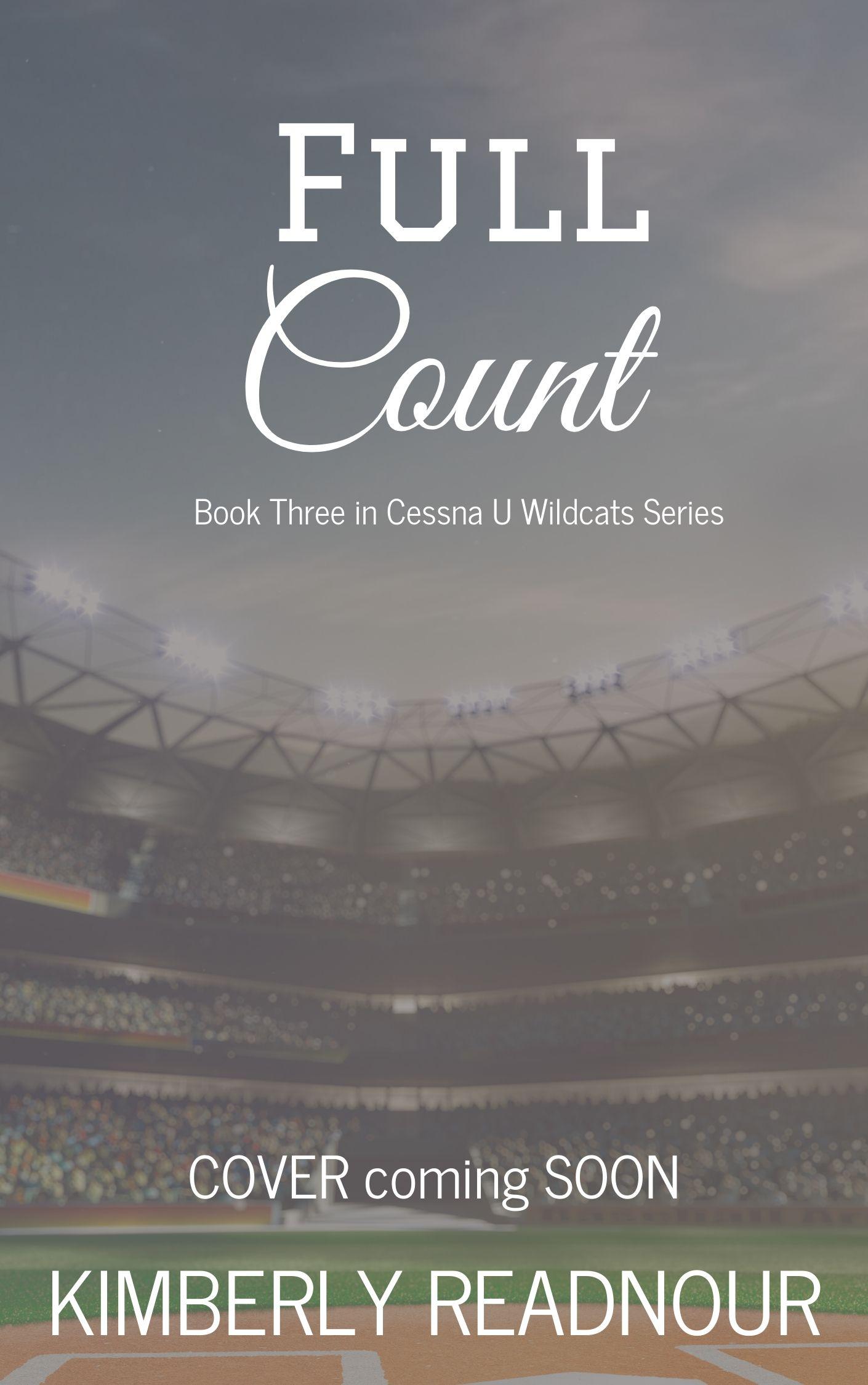 Full Count (Cessna U Wildcats #3)