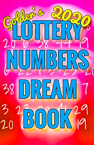2020 Lottery Numbers Dream Book: Code Your Dreams Into Lotto Numbers You Can Use