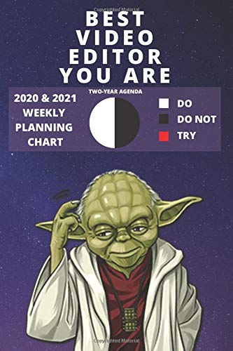 2020 & 2021 Two-Year Weekly Planner For Video Editor Gift | Funny Yoda Quote Appointment Book | Two Year Agenda Notebook: Star Wars Fan Daily Logbook ... | Personal Day Log For Editing Career Goals