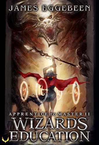Wizard's Education (Apprentice to Master #2)