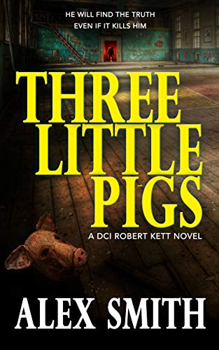 Three Little Pigs (DCI Kett #3)