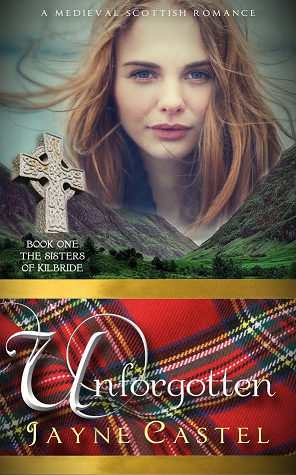 Unforgotten (The Sisters of Kilbride, #1)
