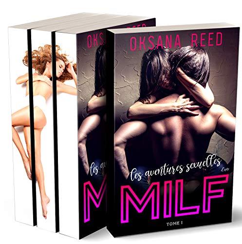 Les aventures sexuelles d'une Milf: Trilogie Erotique