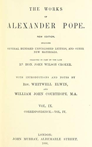 Correspondence: Volume 4 (The Works of Alexander Pope Book 9)